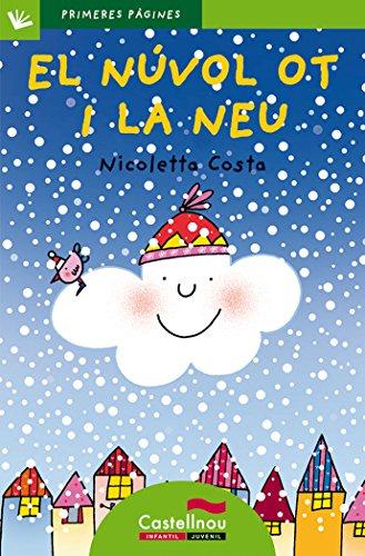 Nuvol Ot I La Neu, El - Cat. - Lp (Primeres Pàgines)