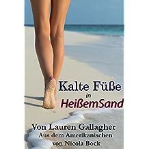 Kalte Füße in Heißem Sand