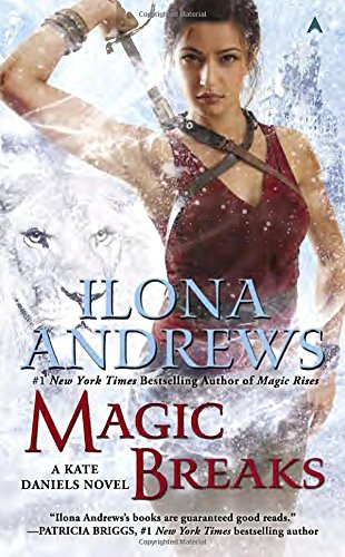 Magic Breaks (Kate Daniels Novels)