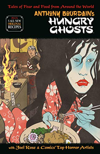 Anthony Bourdains Hungry Ghosts (English Edition)