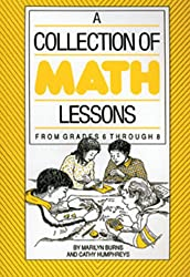 A Collection of Math Lessons: From Grades 6 Through 8