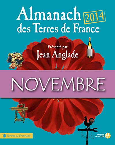 Lire en ligne Almanach des Terres de France 2014 Novembre pdf epub