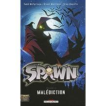 Spawn, Tome 2 : Malédiction