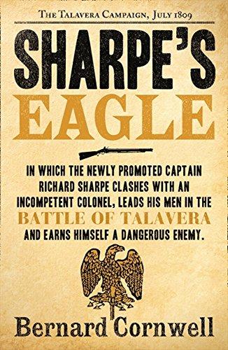Sharpe's Eagle: The Talavera Campaign, July 1809 (The Sharpe Series, Book 8) por Bernard Cornwell