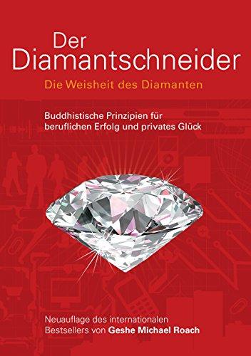 Der Diamantschneider: Die Weisheit des Diamanten