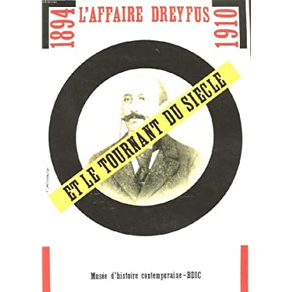 L'affaire Dreyfus et le tournant du siècle, 1894-1910