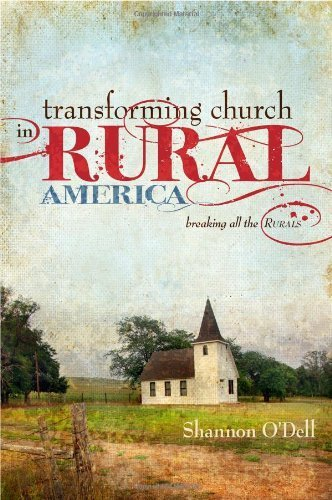 Transforming Church in Rural America by Shannon O'Dell (2010) Paperback