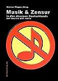 1000 Jahre Musik und Zensur in den diversen Deutschlands (Der Grüne Zweig)
