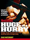 Image de Men's Health Huge in a Hurry: Get Bigger, Stronger, and Leaner in Record Time w