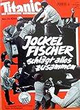 """Titanic - Heft Februar 2001: (Joschka) """"Jockel Fischer schl?gt alles zusammen"""""""