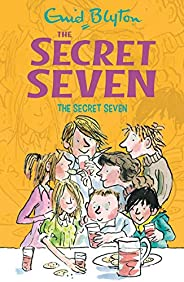 The Secret Seven: 1 (The Secret Seven Series)