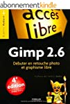 Gimp 2.6 : D�buter en retouche photo...
