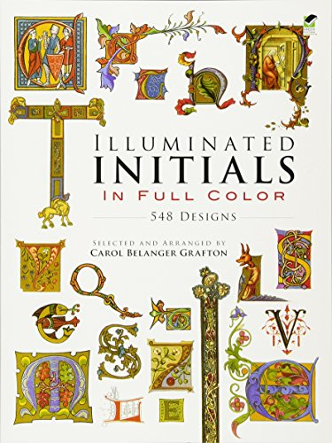 Illuminated Initials in Full Colour (Dover Pictorial Archive)