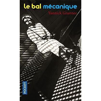 Le Bal mécanique