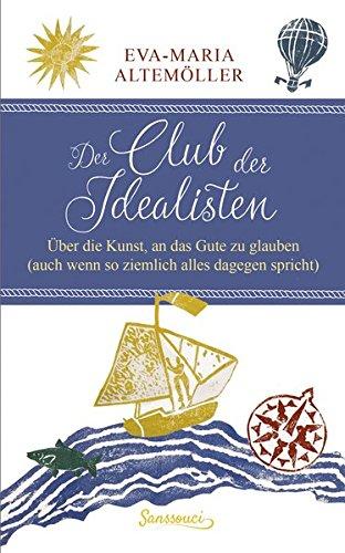 Buchseite und Rezensionen zu 'Der Club der Idealisten' von Eva-Maria Altemöller