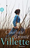 Villette: Roman (insel taschenbuch) - Charlotte Brontë