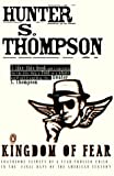 download ebook kingdom of fear: loathsome secrets of a star-crossed child in the final days of the american century by hunter s. thompson (2004-03-04) pdf epub