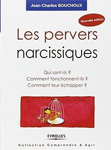 """Afficher """"Les pervers narcissiques"""""""