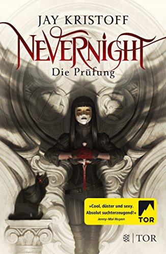 Nevernight - Die Prüfung: Roman -
