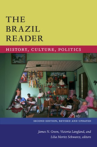 The Brazil Reader: History, Culture, Politics (The Latin America Readers)