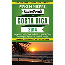 Frommer's EasyGuide to Costa Rica 2014 (Easy Guides)