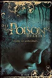 Die Poison Diaries: Band 1