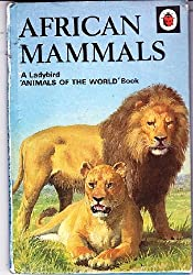 African Mammals (Animals of the World)