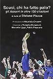 Scarica Libro Scusi chi ha fatto palo Gli Azzurri in oltre 150 citazioni (PDF,EPUB,MOBI) Online Italiano Gratis