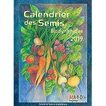 Calendrier des semis biodynamique 2019