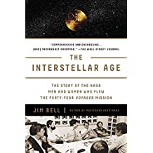 Interstellar Age, The : Inside the Forty-Year Voyager Mission