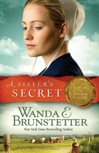 A Sister S Secret Sisters Of Holmes County