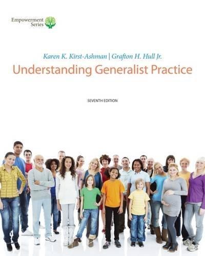 Brooks/Cole Empowerment Series: Understanding Generalist Practice (Book Only) by Karen K. Kirst-Ashman (2014-03-14)