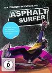 Asphaltsurfer: Skateboarding in Deuts...