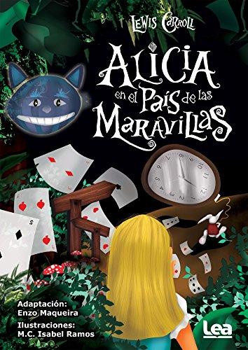 Alicia en el país de las maravillas (La brújula y la veleta) por Lewis Carroll