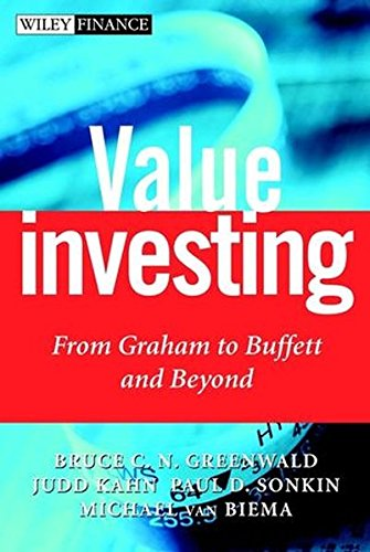 Value Investing: From Graham to Buffett and Beyond (Wiley Finance) por Bruce C. N. Greenwald