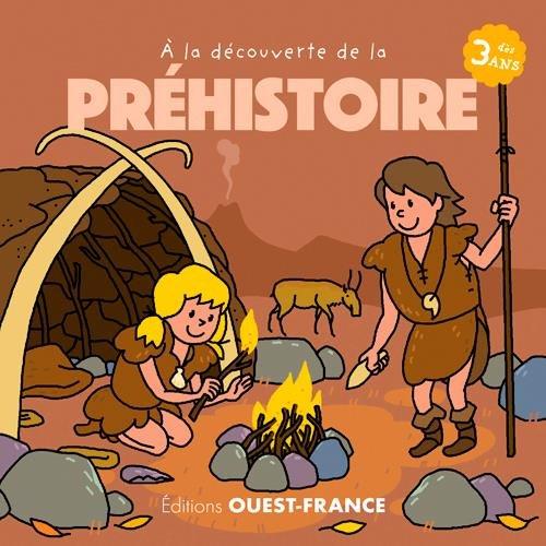 A la découverte de la préhistoire
