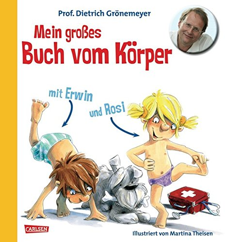 Mein großes Buch vom Körper mit Erwin und Rosi