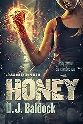 Honey (Ascendant Untempered Book 2)