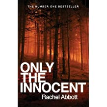 Only the Innocent by Rachel Abbott (13-May-2013) Paperback
