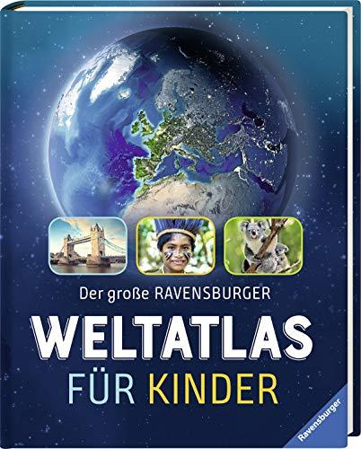 Der große Ravensburger Kinder-Weltatlas