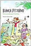 Scarica Libro Una scuola per Lavinia (PDF,EPUB,MOBI) Online Italiano Gratis