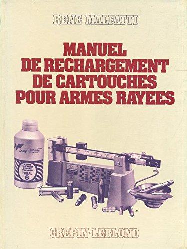 Manuel de rechargement des cartouches pour armes rayes