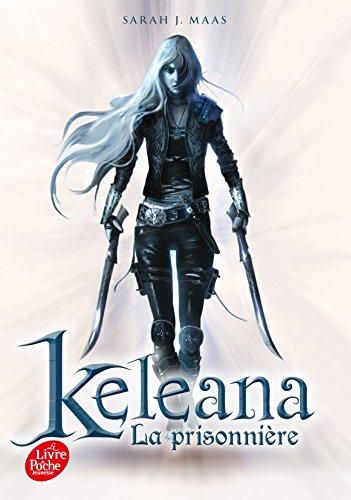Keleana- Tome 1: La prisonnière