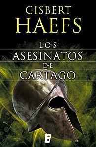 Los asesinatos de Cartago par Gisbert Haefs