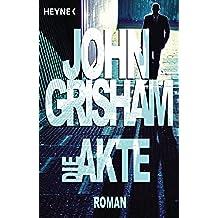 Die Akte: Roman (German Edition)