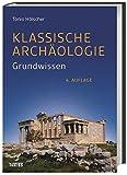 Klassische Archäologie: Grundwissen