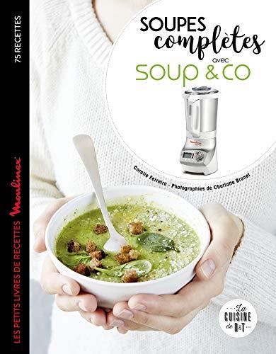Soupes complètes avec Soup & co par Coralie Ferreira
