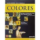 Colores. Con espansione online. Per le Scuole superiori: 1