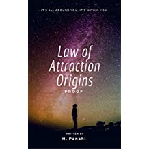 Law of Attraction Origins: Proof (LOA) (English Edition)