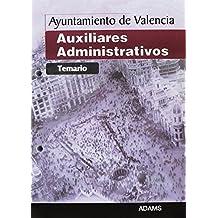 Auxiliares Administrativos, Ayuntamiento de Valencia. Temario
